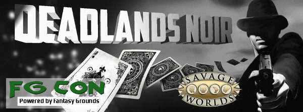 Deadlands Noir